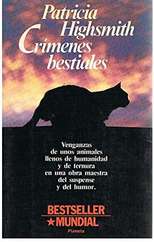 9788432037665: Crimenes Bestiales/the Animal Lover's Book of Beastly Murder (Spanish Edition)
