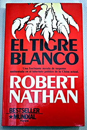 El tigre blanco,: Nathan, Robert