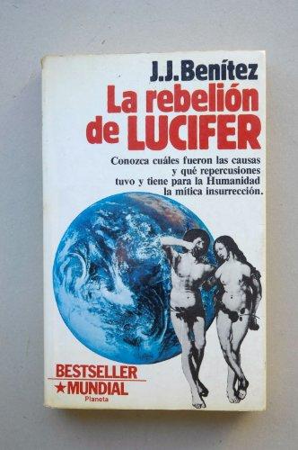 9788432038013: La rebelion de Lucifer/ Lucifer's Rebelion (Colección contemporánea) (Spanish Edition)