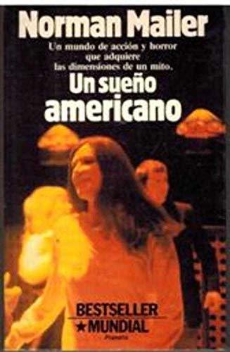 UN SUEÑO AMERICANO: NORMAN MAILER