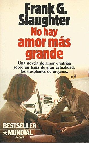 9788432038099: No Hay Amor Mas Grande/No Greater Love (Spanish Edition)