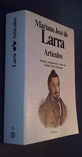 Articulos (Clasicos universales Planeta): Mariano Jose de Larra