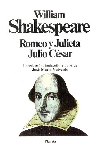 Romeo y Julieta. Julio César,: Shakespeare, William