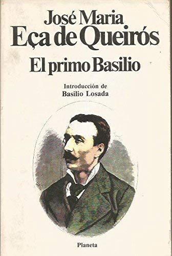 El Primo Basilio, - Queiros, Eça De Queiroz Jose
