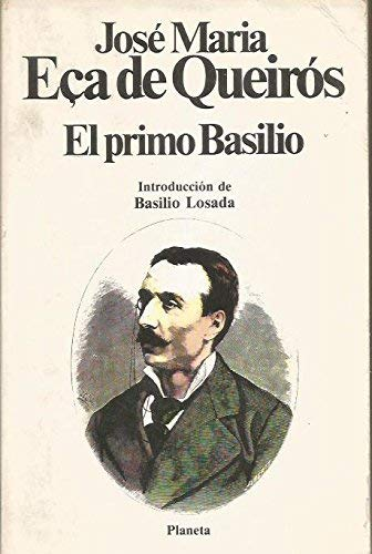 El primo Basilio (Spanish Edition): E?a de Queir?s