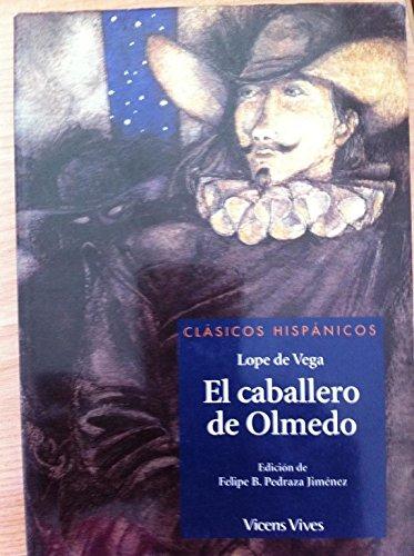 9788432038679: El Caballero De Olmedo