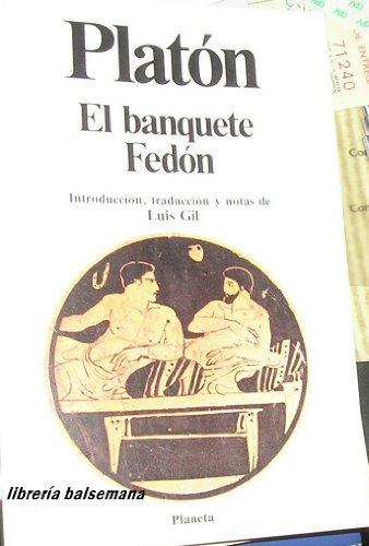 El banquete de Fedón: Platón