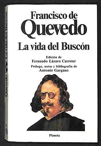 9788432038761: Historia De La Vida Del Buscon Llamado Don Pablos: Historia De La Vida Del Buscon Llamado Don Pablos (Clásicos universales Planeta) (Spanish Edition)