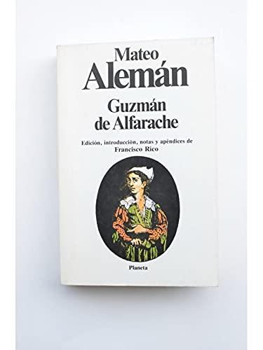 Guzma?n de Alfarache (Cla?sicos universales Planeta) (Spanish: Alema?n, Mateo