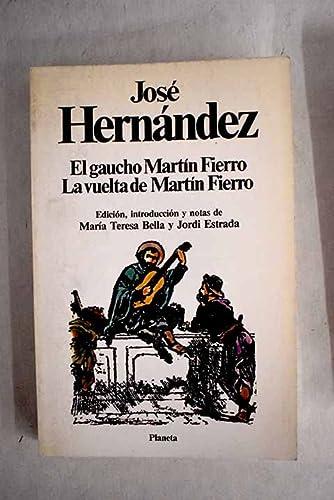 9788432038945: El gaucho Martín Fierro. la vueltade Martín Fierro (Clásicos universales Planeta)
