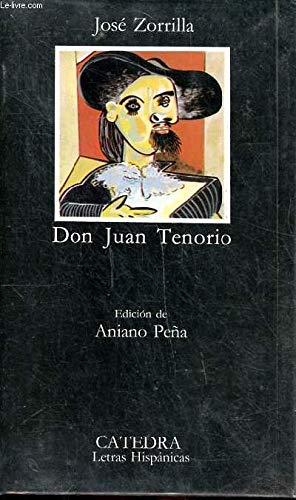 Don Juan Tenorio / Traidor, Inconfeso y Martir (Clasicos universales Planeta) (Spanish Edition): ...