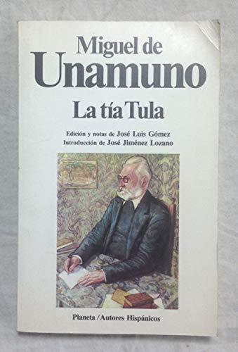 Tia Tula: Miguel De Unamuno