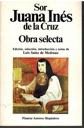 Obra selecta (Autores hispanicos) (Spanish Edition): Juana Ines de la Cruz