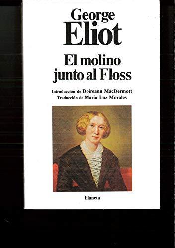 9788432039867: El molino junto al Floss