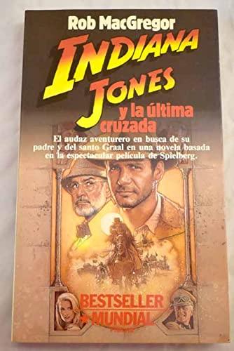 9788432040733: Indiana Jones Y La Ultima Cruzada