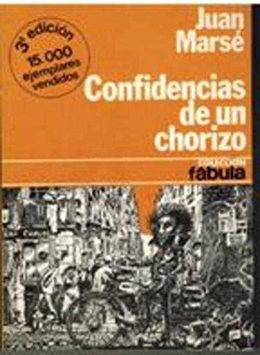 9788432041105: Confidencias de un chorizo (Colección Fábula ; 11) (Spanish Edition)