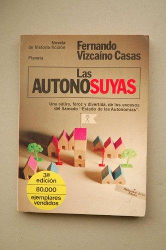 9788432041785: Autonosuyas, las (Colección Fábula)