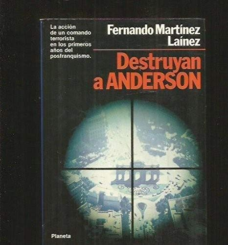 9788432042232: Destruyan a anderson