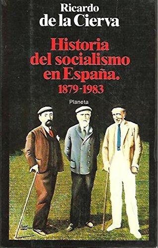 9788432043048: Historia del socialismo en España 1879-1983 (Documento)