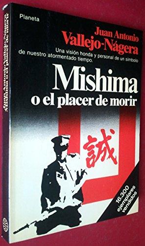 9788432043123: Mishima o El placer de morir