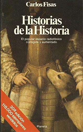 9788432043154: Historias de la historia (Documento) (Spanish Edition)