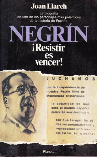 9788432043406: Negrin, resistir es vencer (Documento)