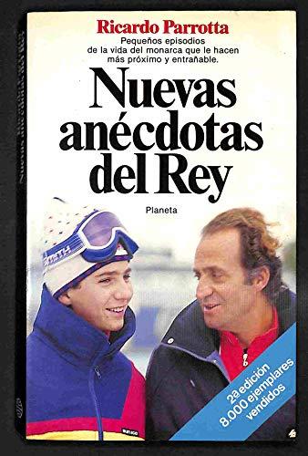9788432043512: Nuevas anécdotas del Rey (Documento) (Spanish Edition)