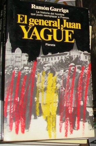 9788432043529: General Juan yague, el (Documento)