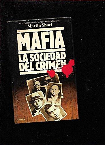 Mafia: La Sociedad Del Crimen (9788432043635) by Martin Short