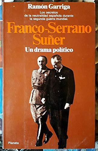 9788432043819: Franco-Serrano suñer, un drama politico (Documento)