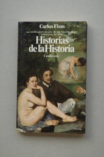 9788432043857: Historias de la historia: Cuarta serie (Documento) (Spanish Edition)