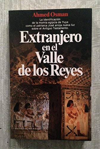 Extranjero en el Valle de los Reyes: Ahmed Osman