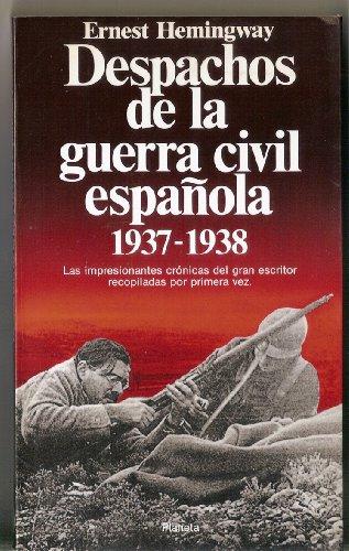 9788432044434: Despachos de la Guerra civil española : (1937-1938)
