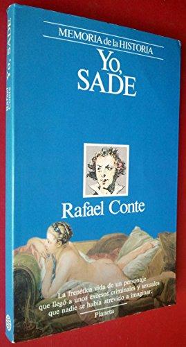 Yo, Sade (Memoria de la historia) (Spanish: Conte, Rafael