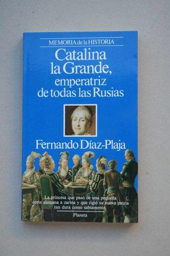 9788432045301: Catalina la grande, emperatriz de todas las rusias
