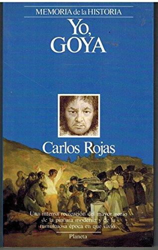 9788432045349: Yo, Goya (Spanish Edition)