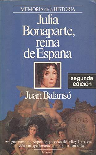 9788432045387: Bonaparte, Julia - Reina de Espana (Personajes) (Spanish Edition)