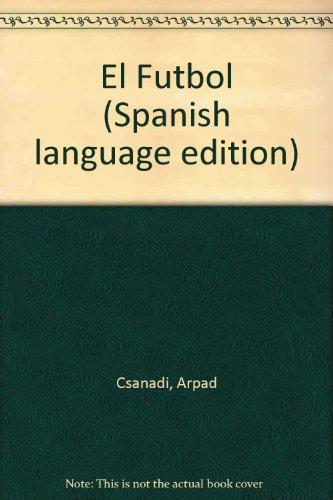 9788432045653: El futbol/ Soccer (Spanish Edition)