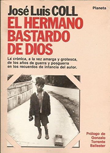 9788432046117: Hermano bastardo de dios, el (Colección Fábula)