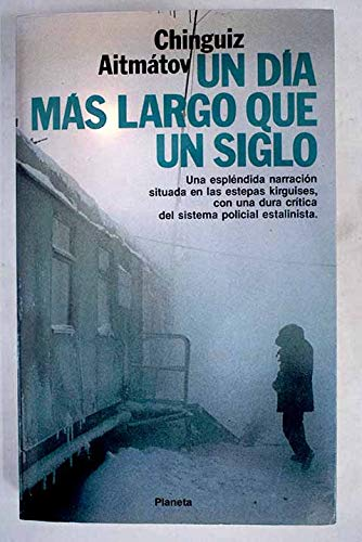 9788432046346: UN Dia Mas Largo Que UN Siglo/the Day Lasts Longer Than a Hundred Years (Spanish Edition)
