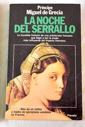 9788432046520: LA NOCHE DEL SERRALLO.