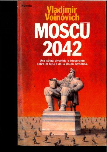 9788432046988: Moscú 2042