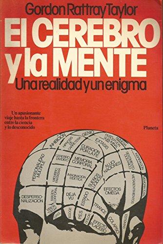 El cerebro y la mente: Taylor, Gordon Rattray