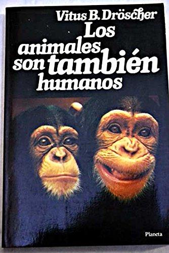 LOS ANIMALES TAMBIEN SON HUMANOS: B. DRÖSCHER, Vitus