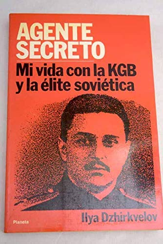 9788432047831: Secret Servant: My Life With the KGB and the Soviet Elite