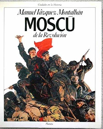 9788432049101: Moscu de la revolucion (Ciudades en la historia) (Spanish Edition)