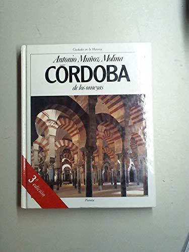 9788432049736: Córdoba de los omeyas (Cuidades en la historia)