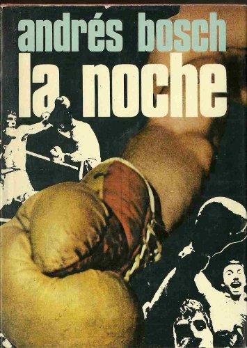 9788432050626: La noche: Novela (Autores españoles e hispanoamericanos)
