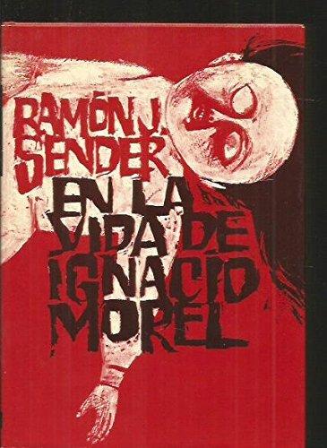 9788432052361: En la vida de Ignacio morel