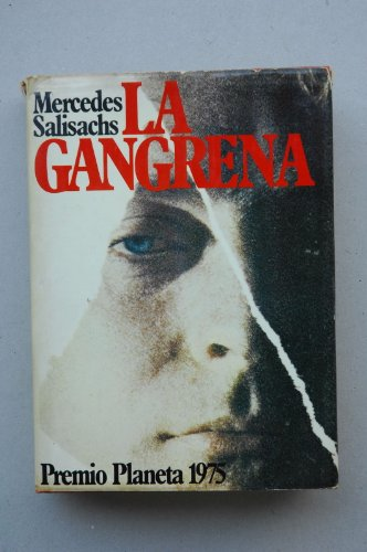 9788432053429: Gangrena, la (Autores españoles e hispanoamericanos)